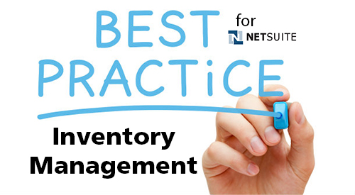 Best Practice NetSuite Inv Management