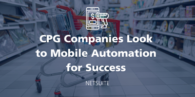 NetSuite Inventory: Tips for Consumer Packaged Goods CPG Companies featured Image