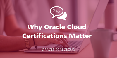 Q&A: Why Oracle Cloud Certifications Matter featured Image
