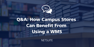 Q&A: How a WMS School Management Software Benefits Campus Stores featured Image