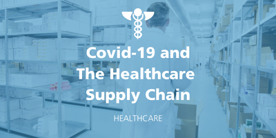 Q&A: COVID-19 and the Healthcare Supply Chain featured Image