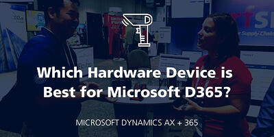 AXUG Summit 2016: What Hardware Device is best for D365? featured Image