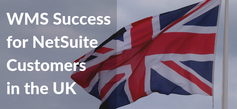 WMS Success for UK-based NetSuite Customers Blog_v2